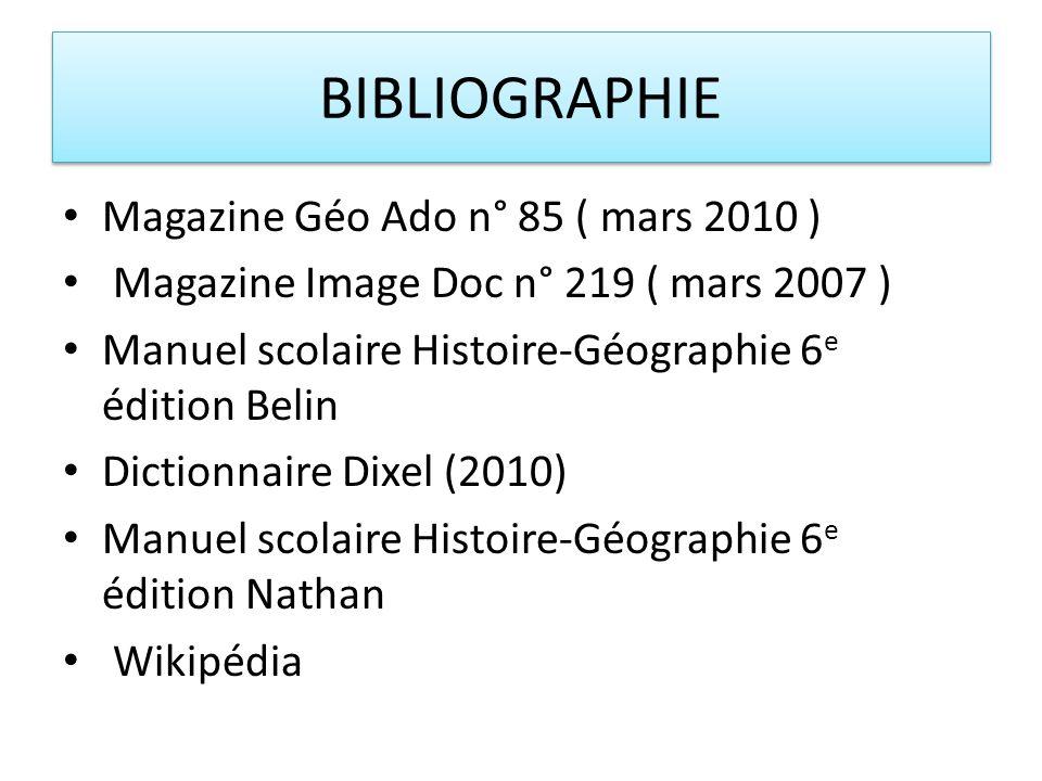 BIBLIOGRAPHIE Magazine Géo Ado n° 85 ( mars 2010 )