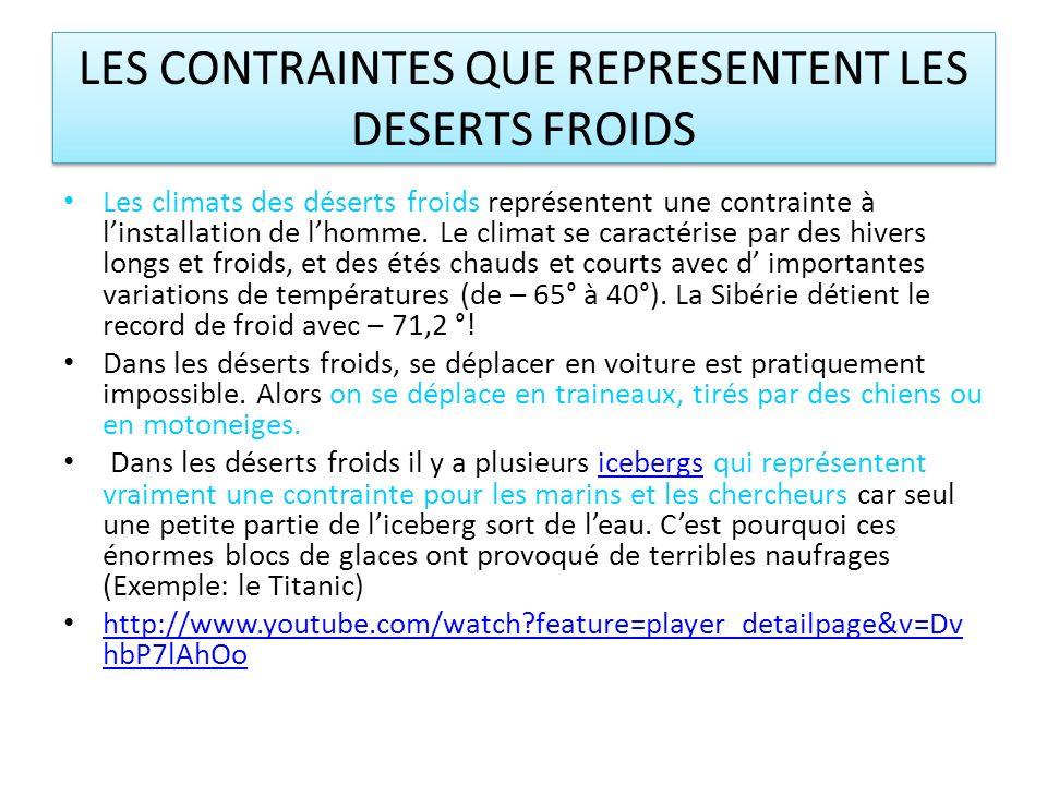 LES CONTRAINTES QUE REPRESENTENT LES DESERTS FROIDS