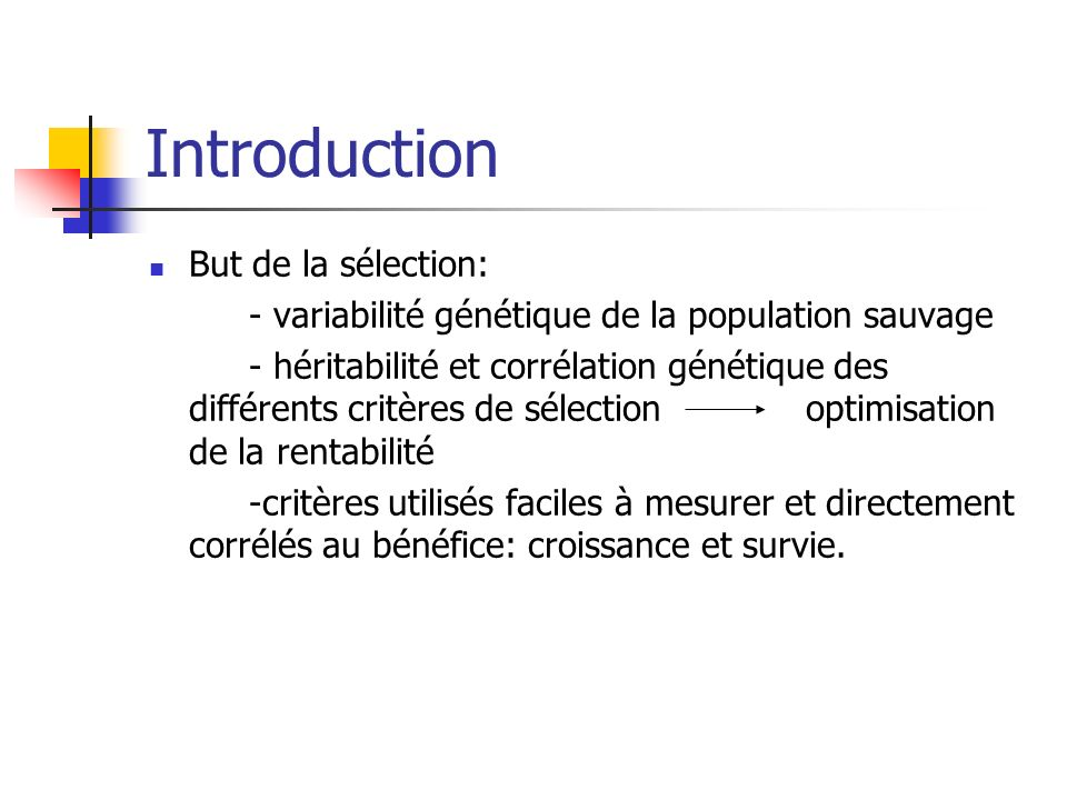 Introduction But de la sélection: