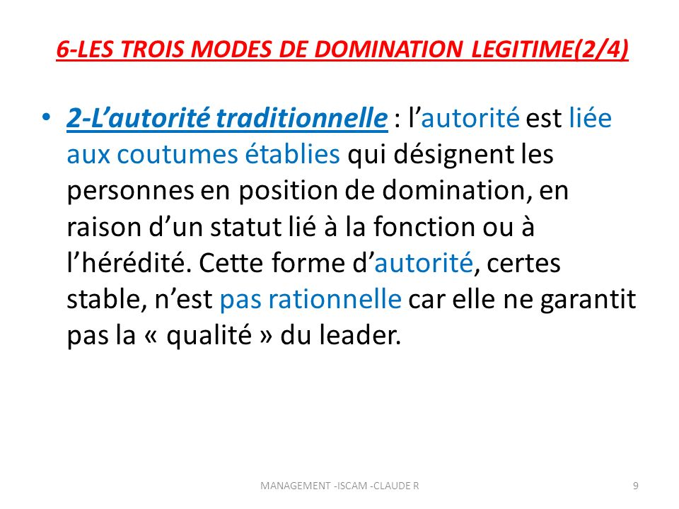 6-LES TROIS MODES DE DOMINATION LEGITIME(2/4)