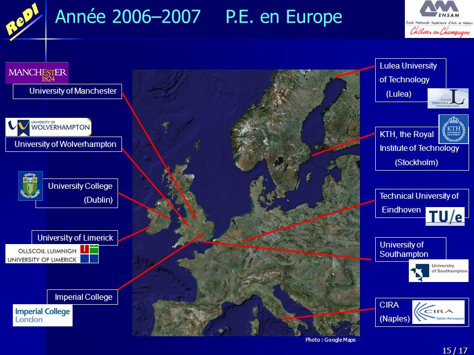 Année 2006–2007 P.E. en Europe Lulea University of Technology (Lulea)