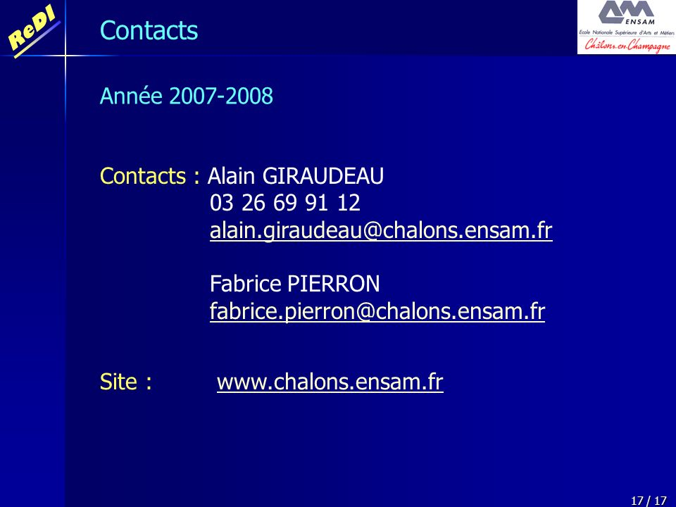 Contacts Année 2007-2008 Contacts : Alain GIRAUDEAU