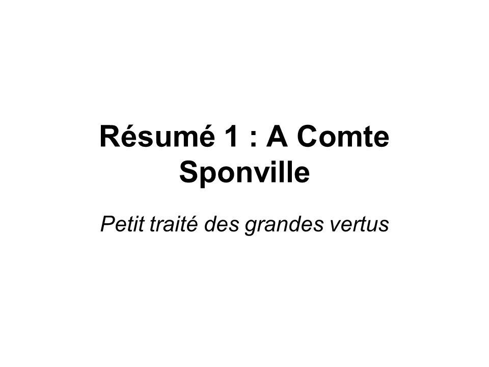 Résumé 1 : A Comte Sponville