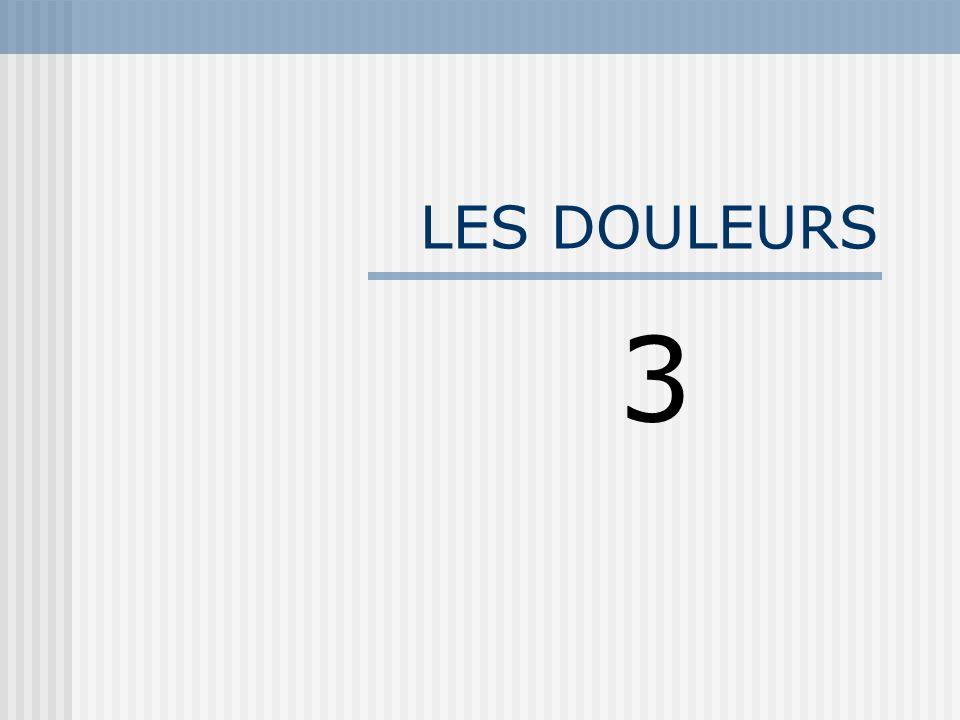 LES DOULEURS 3