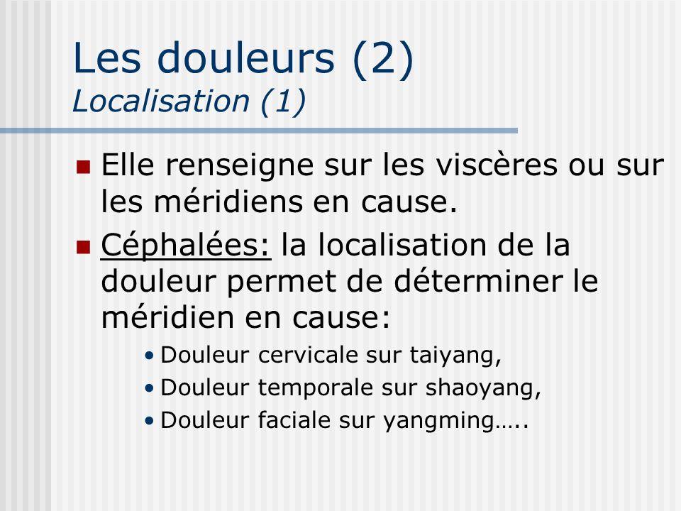 Les douleurs (2) Localisation (1)