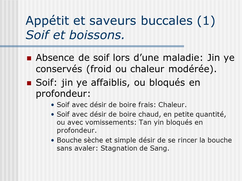 Appétit et saveurs buccales (1) Soif et boissons.