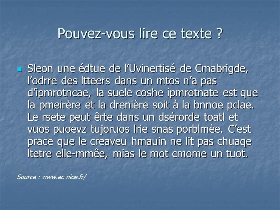 Pouvez-vous lire ce texte