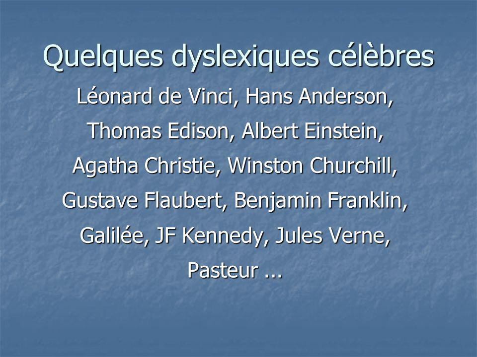 Quelques dyslexiques célèbres