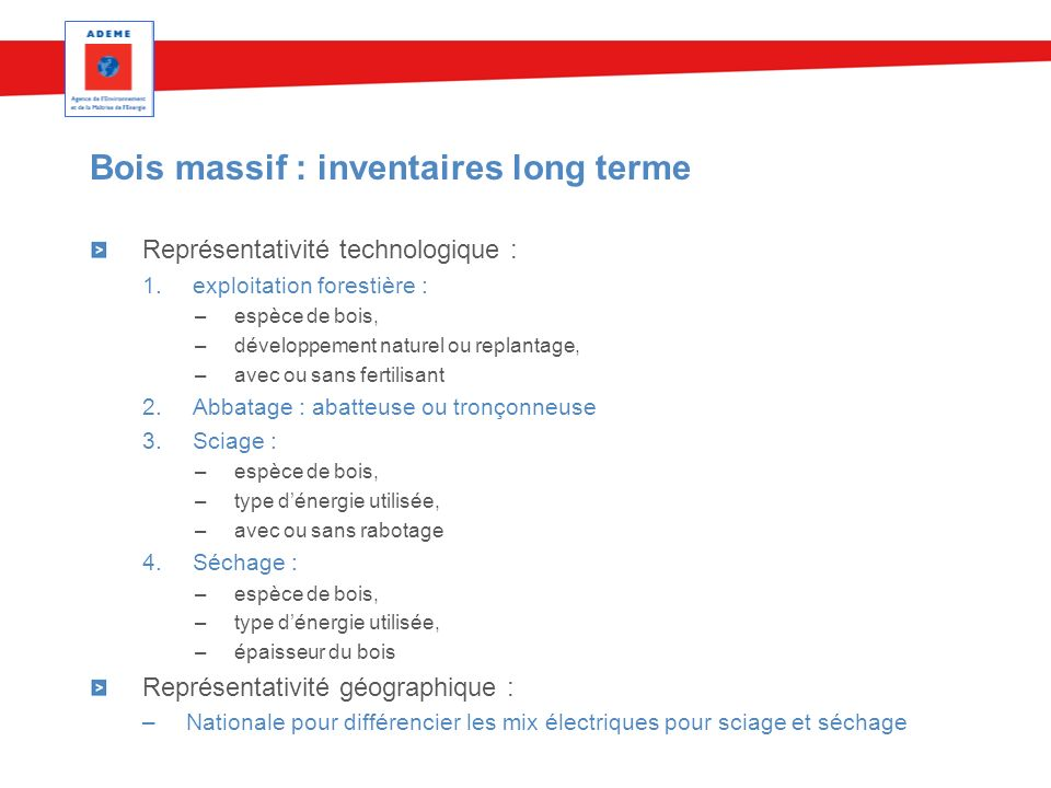 Bois massif : inventaires long terme
