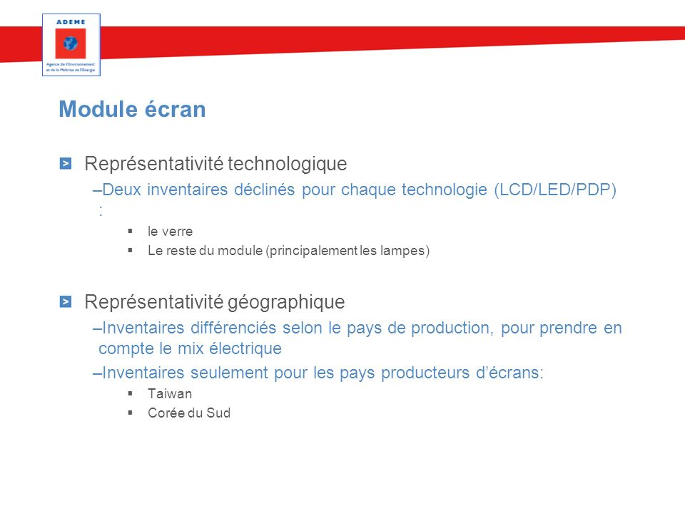 Module écran Représentativité technologique