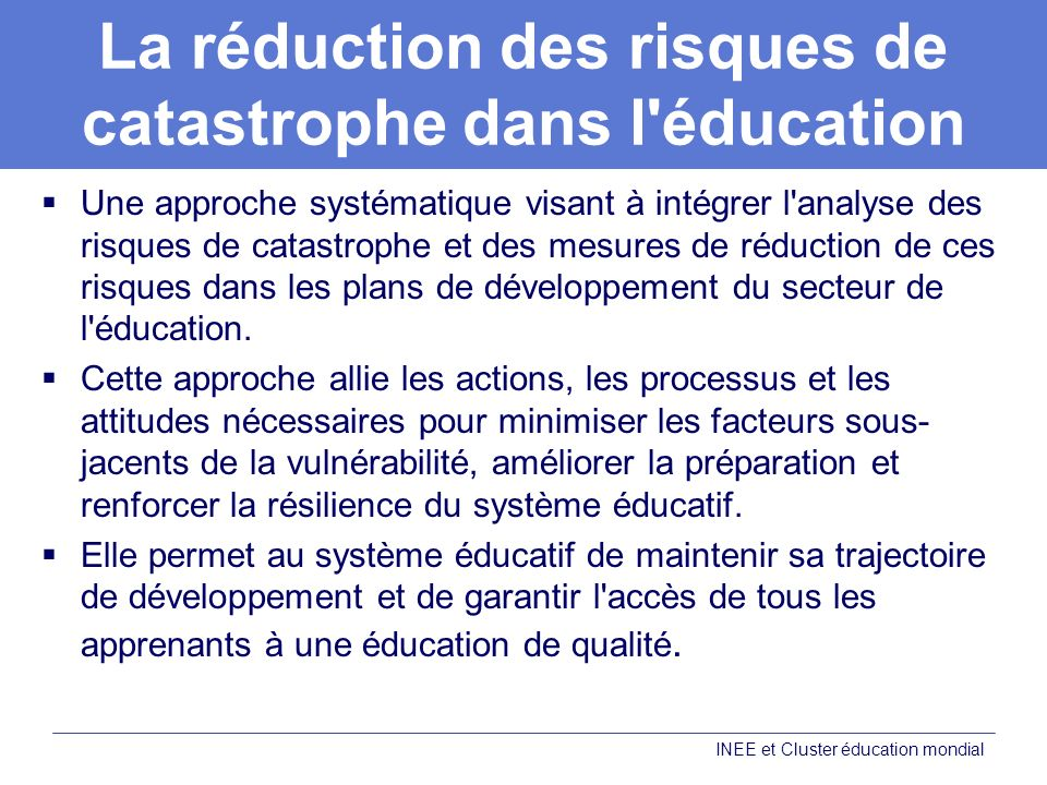 La réduction des risques de catastrophe dans l éducation