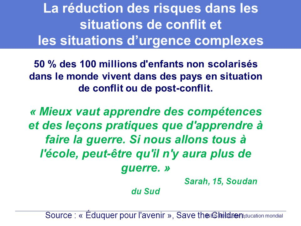 Source : « Éduquer pour l avenir », Save the Children.