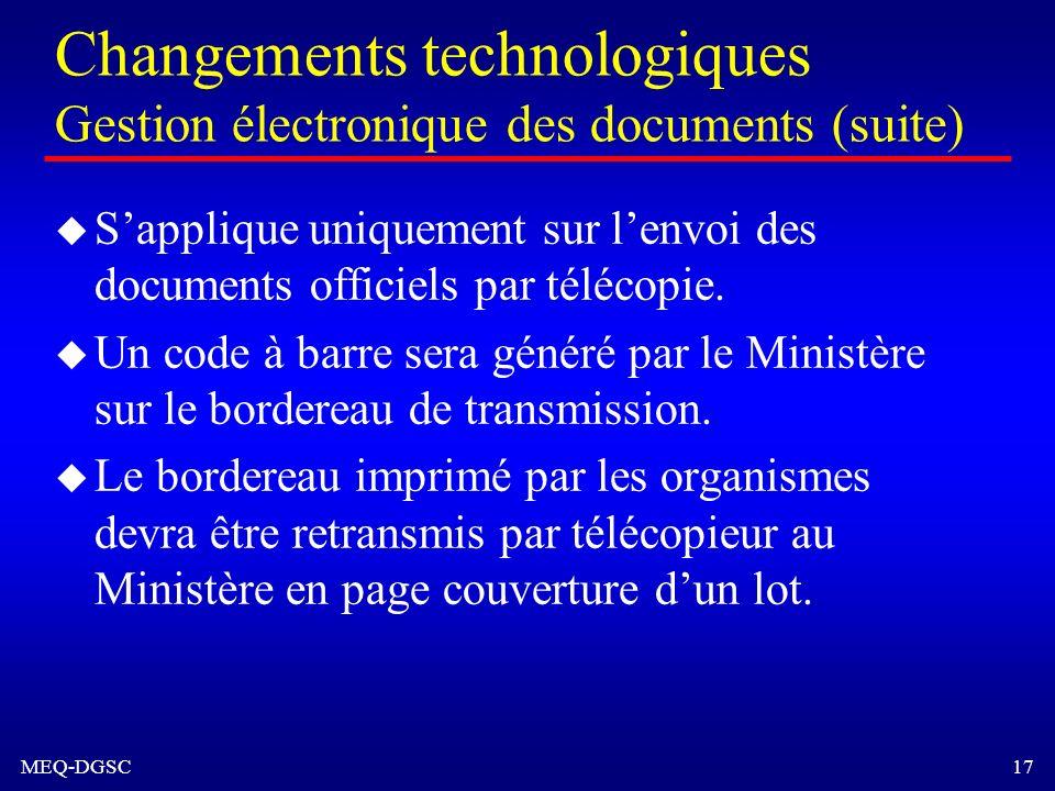 Changements technologiques Gestion électronique des documents (suite)