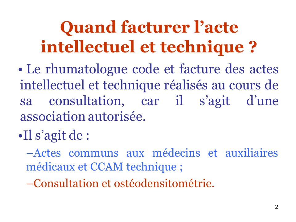 Quand facturer l'acte intellectuel et technique