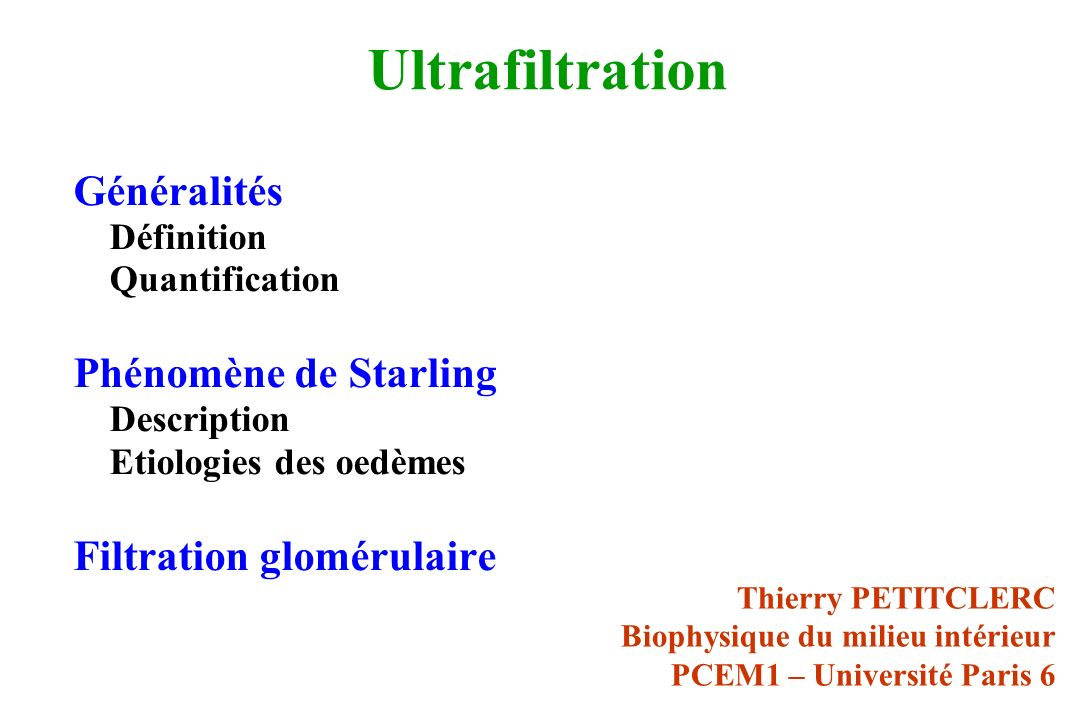 Ultrafiltration Généralités Phénomène de Starling