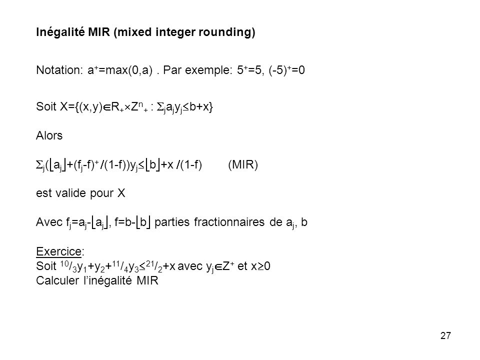 Inégalité MIR (mixed integer rounding)