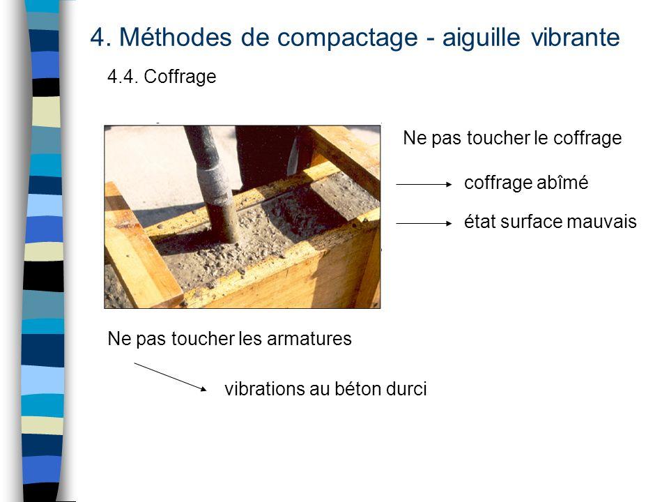 4. Méthodes de compactage - aiguille vibrante
