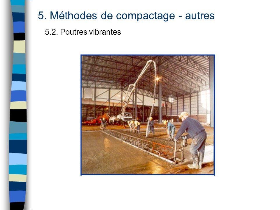 5. Méthodes de compactage - autres