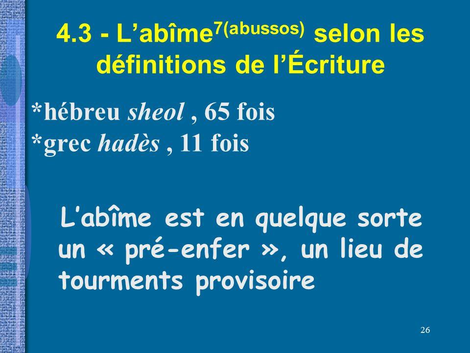4.3 - L'abîme7(abussos) selon les définitions de l'Écriture
