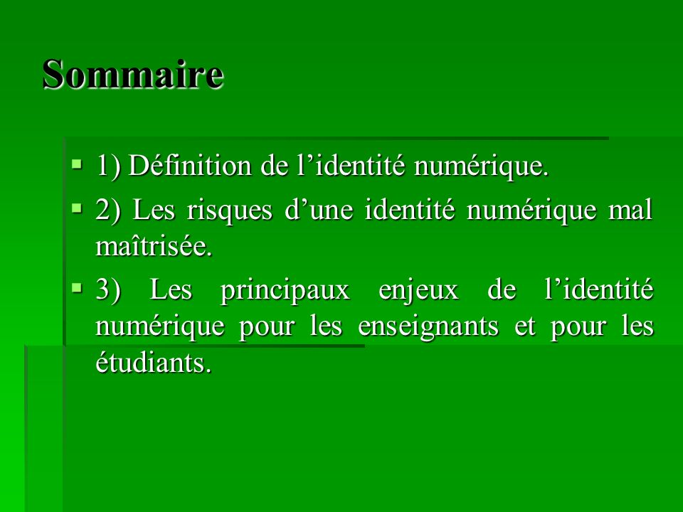Sommaire 1) Définition de l'identité numérique.
