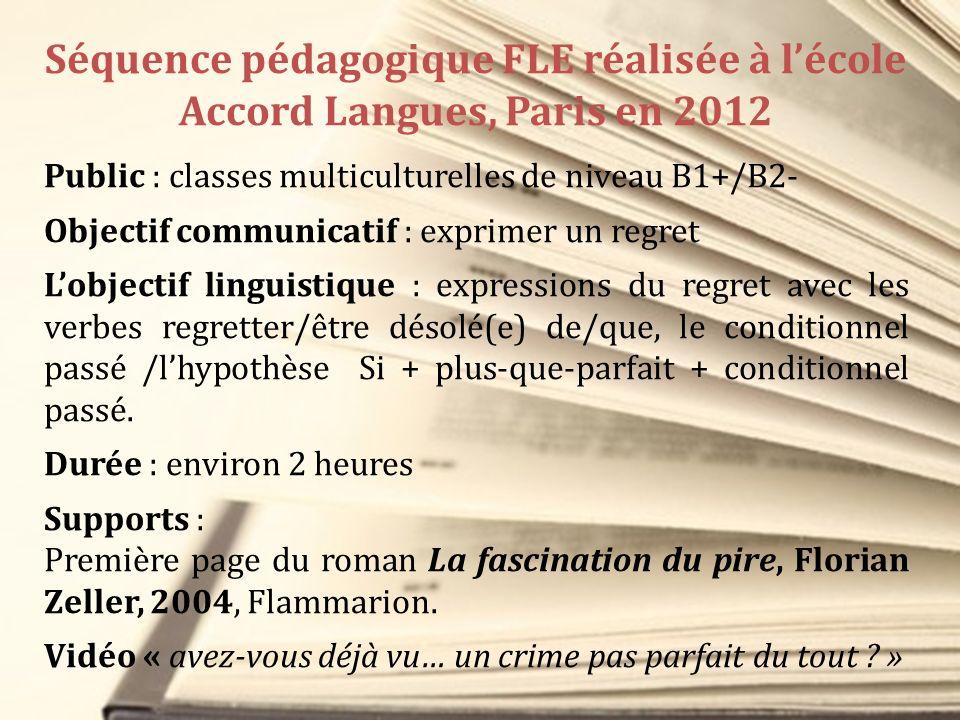 Séquence pédagogique FLE réalisée à l'école Accord Langues, Paris en 2012