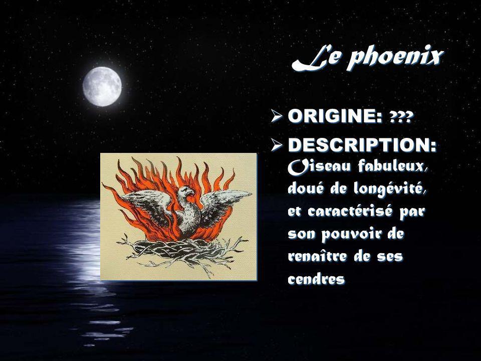 Le phoenix ORIGINE: .