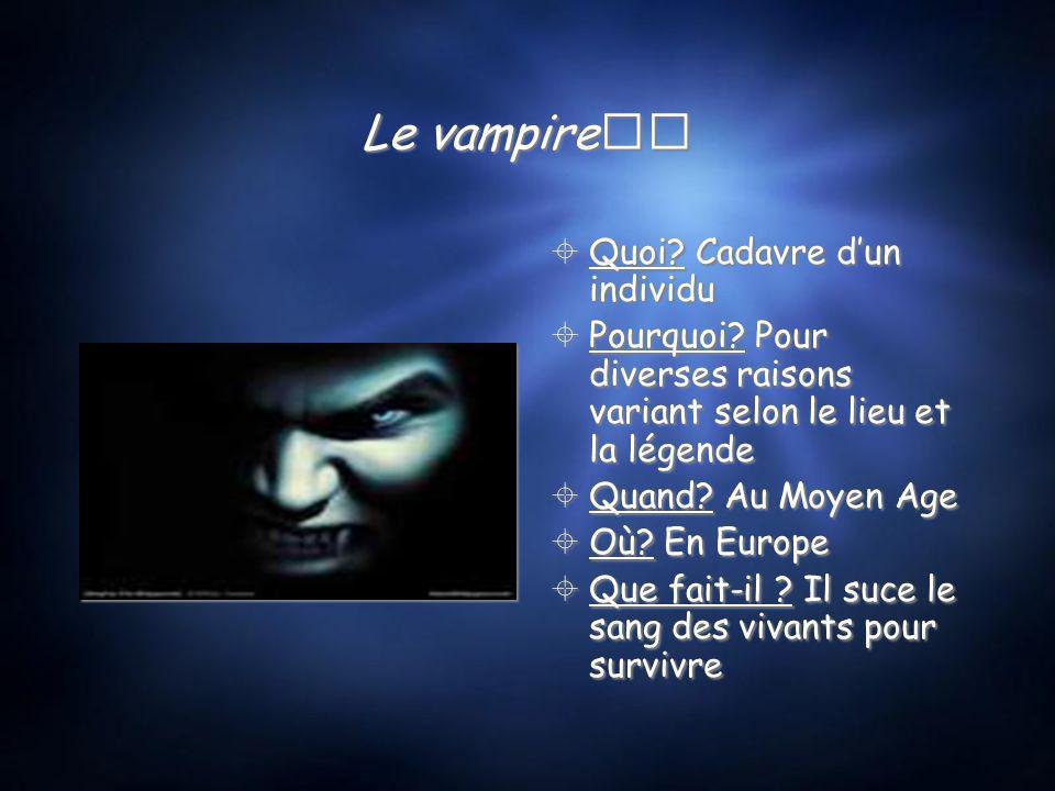 Le vampire Quoi Cadavre d'un individu