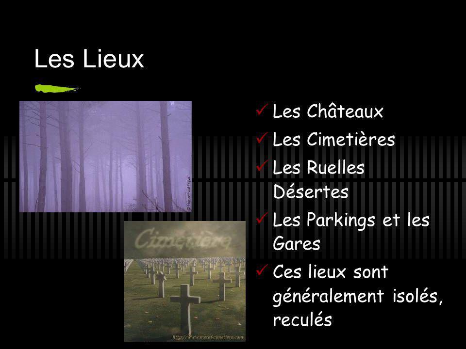 Les Lieux Les Châteaux Les Cimetières Les Ruelles Désertes