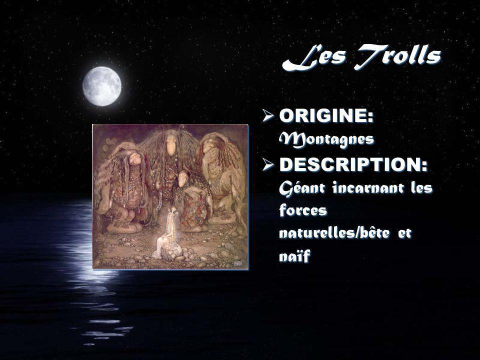 Les Trolls ORIGINE: Montagnes