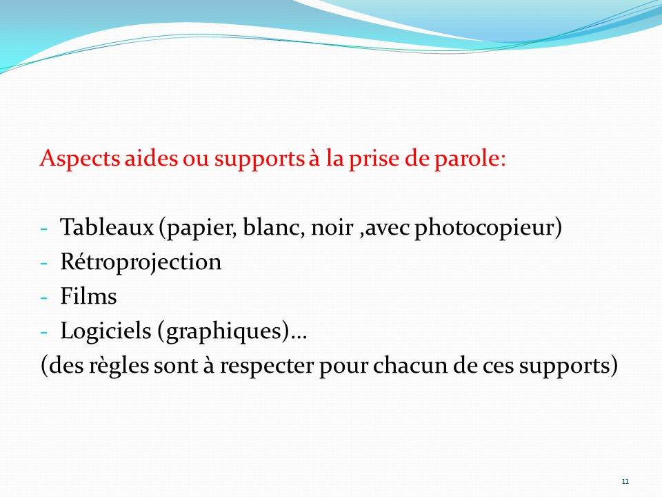 Aspects aides ou supports à la prise de parole:
