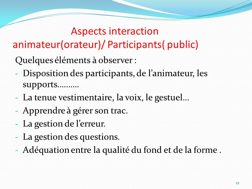 Aspects interaction animateur(orateur)/ Participants( public)