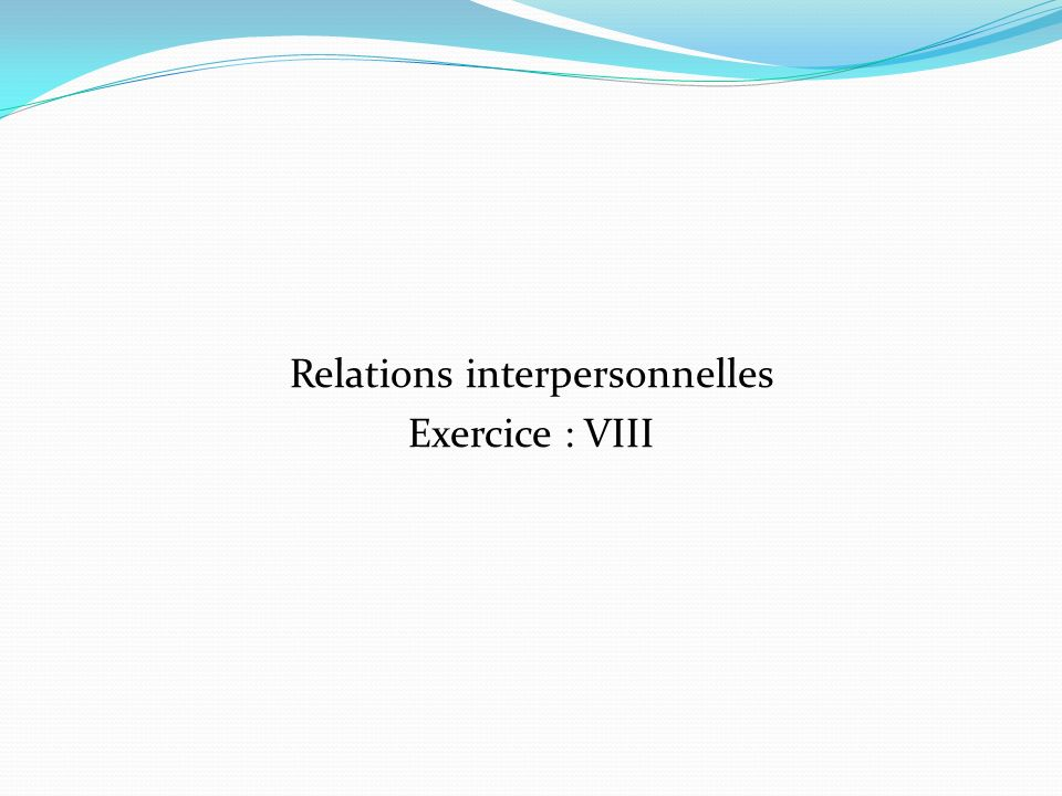 Relations interpersonnelles