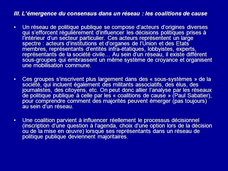 III. L'émergence du consensus dans un réseau : les coalitions de cause