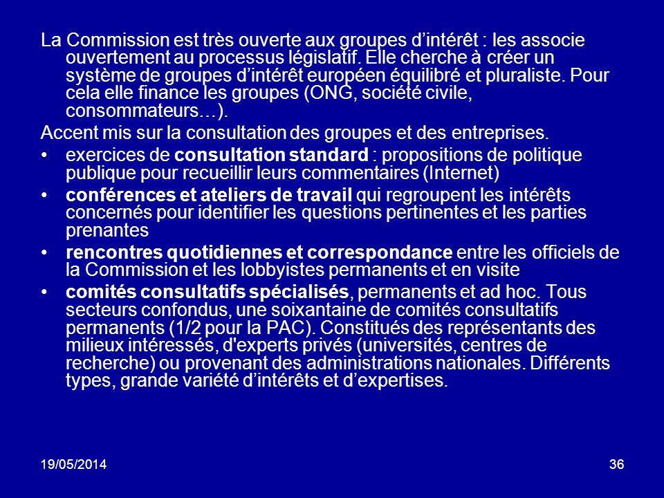 Accent mis sur la consultation des groupes et des entreprises.