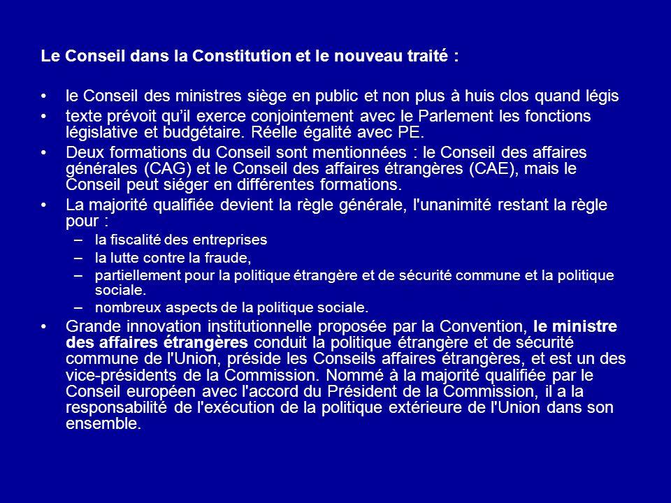 Le Conseil dans la Constitution et le nouveau traité :