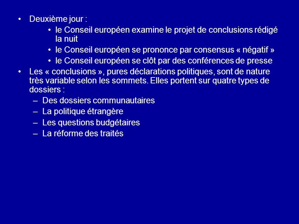 Deuxième jour : le Conseil européen examine le projet de conclusions rédigé la nuit. le Conseil européen se prononce par consensus « négatif »