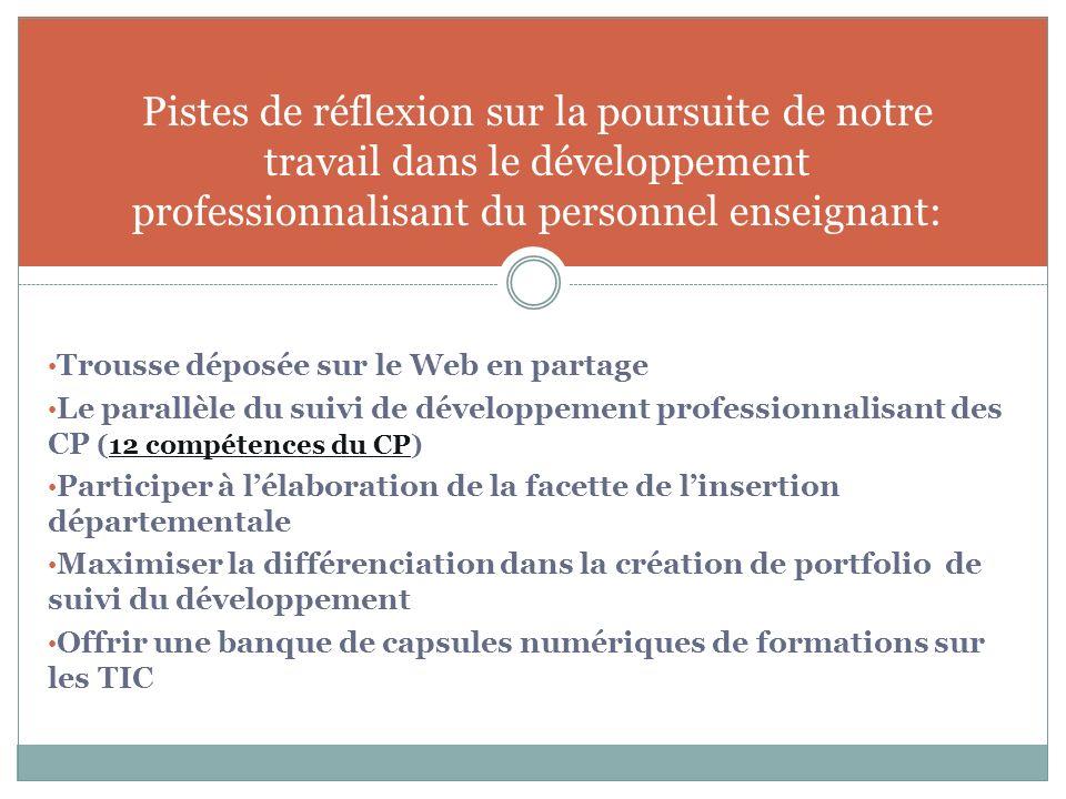 Service de la FP Pistes de réflexion sur la poursuite de notre travail dans le développement professionnalisant du personnel enseignant: