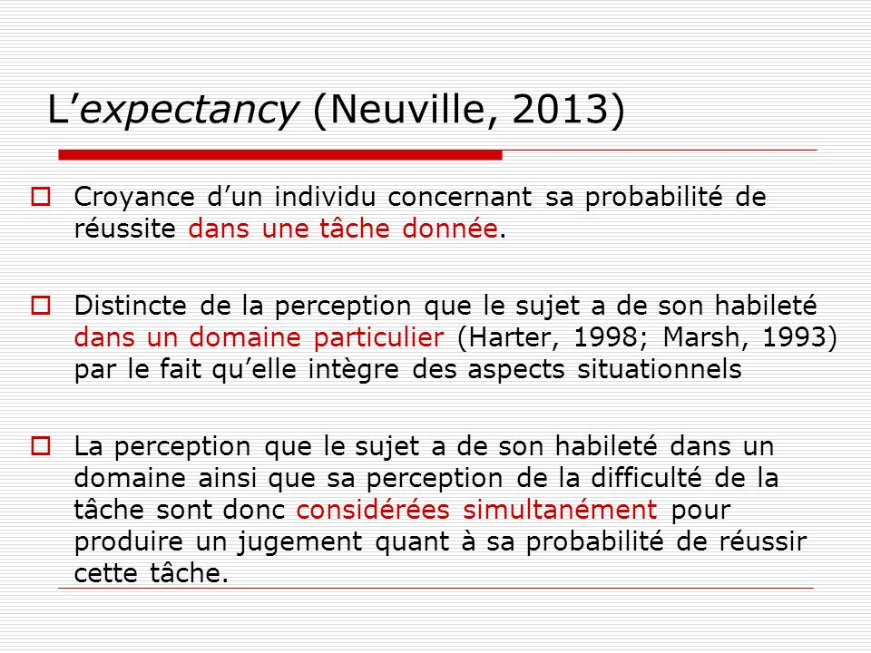 L'expectancy (Neuville, 2013)