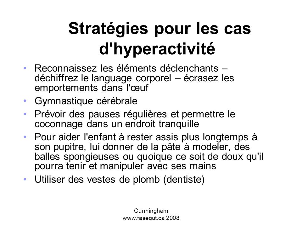 Stratégies pour les cas d hyperactivité