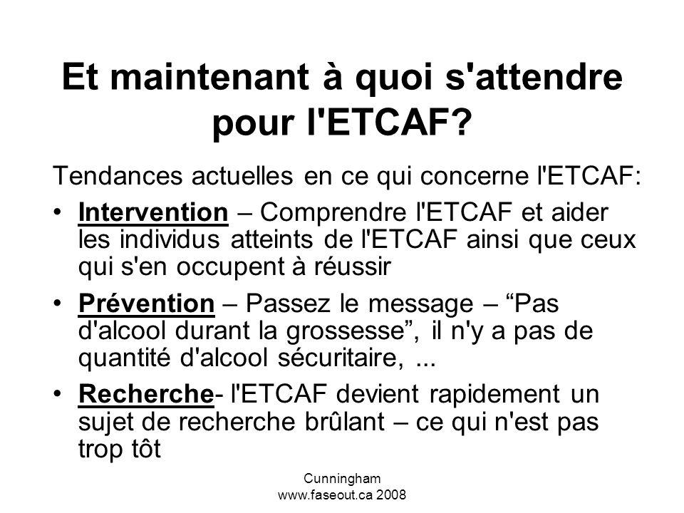 Et maintenant à quoi s attendre pour l ETCAF