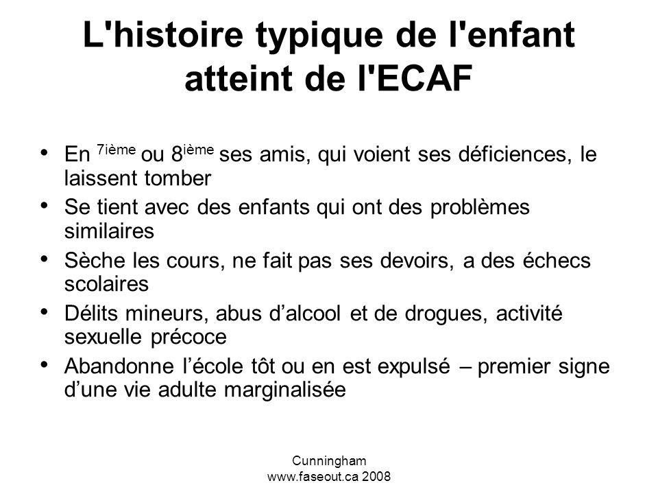 L histoire typique de l enfant atteint de l ECAF