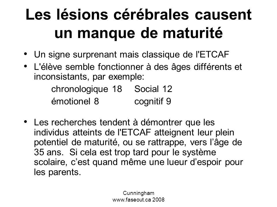 Les lésions cérébrales causent un manque de maturité