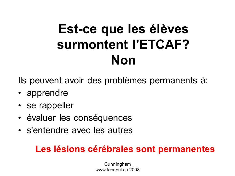 Est-ce que les élèves surmontent l ETCAF Non