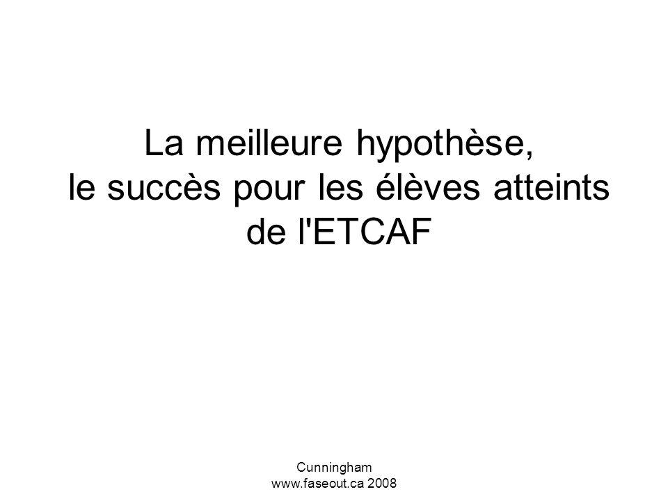 La meilleure hypothèse, le succès pour les élèves atteints de l ETCAF