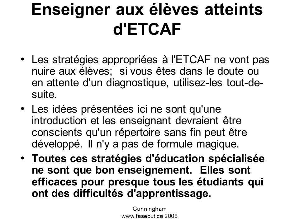Enseigner aux élèves atteints d ETCAF
