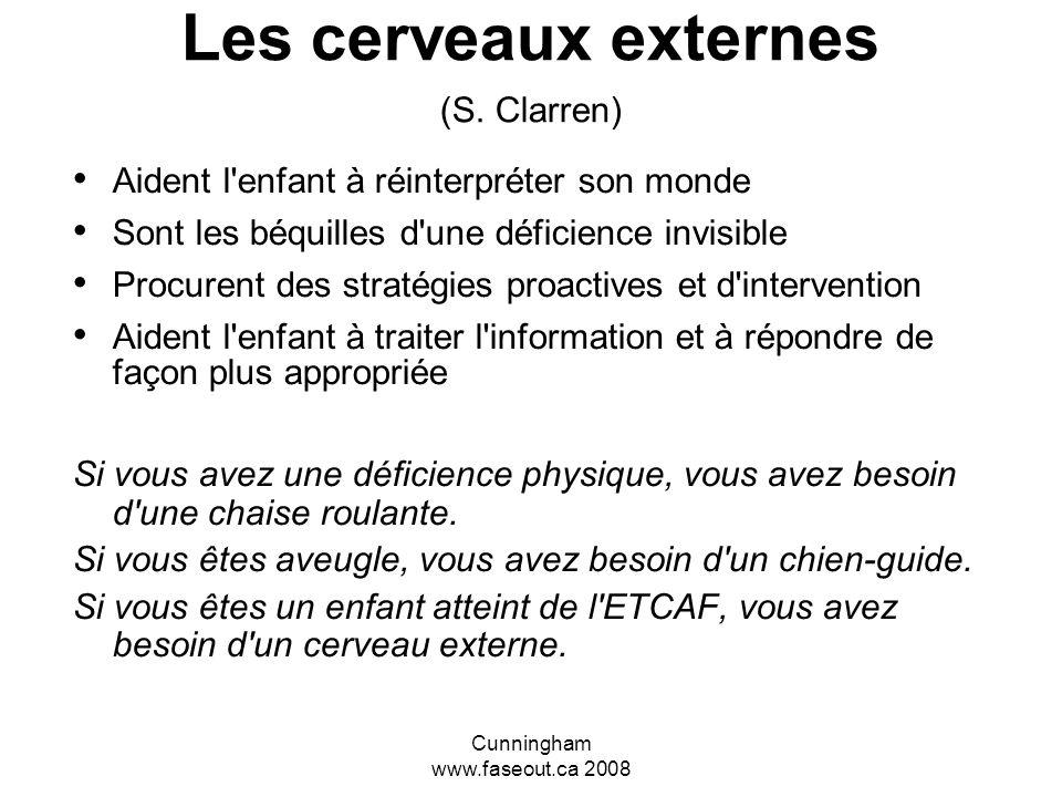 Les cerveaux externes (S. Clarren)