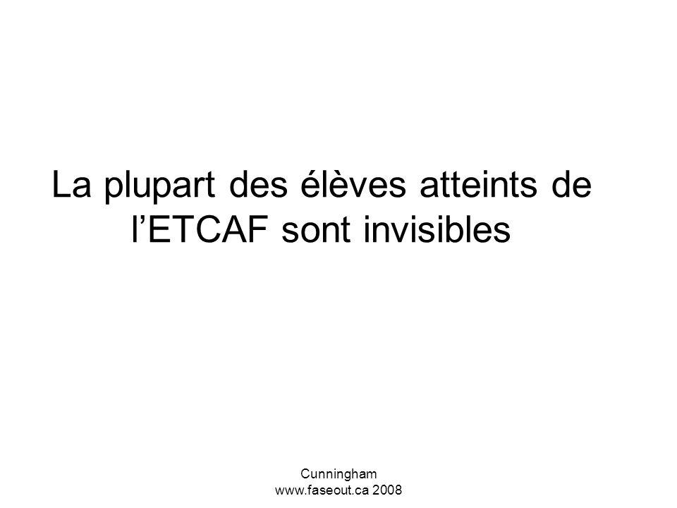 La plupart des élèves atteints de l'ETCAF sont invisibles