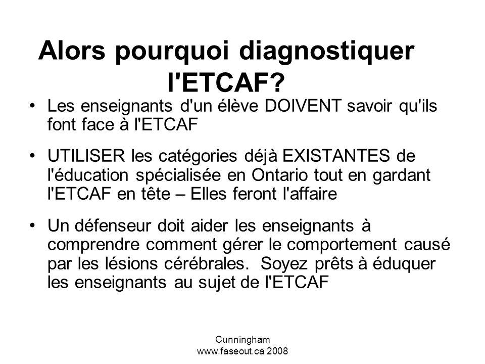Alors pourquoi diagnostiquer l ETCAF