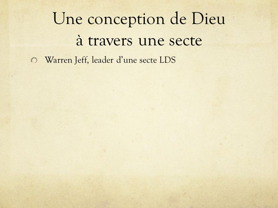 Une conception de Dieu à travers une secte