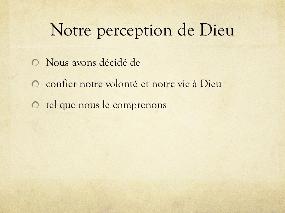 Notre perception de Dieu